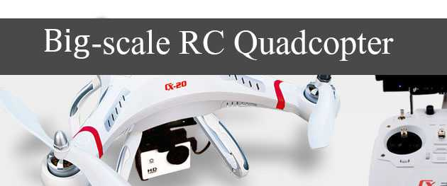 Big-scale RC Quadcopter